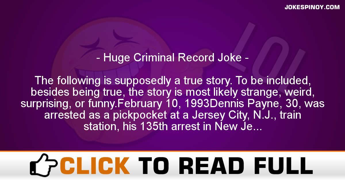 Huge Criminal Record Joke