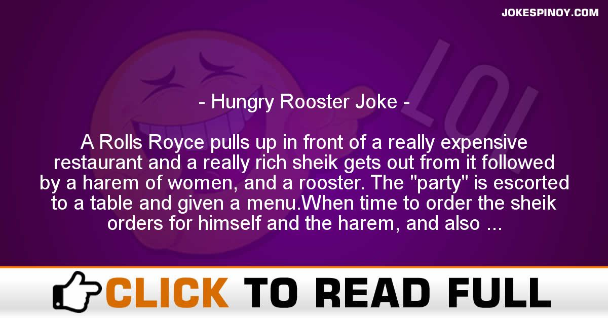 Hungry Rooster Joke