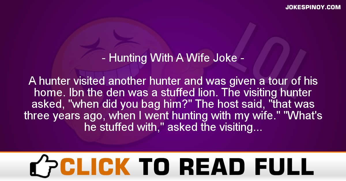 Hunting With A Wife Joke