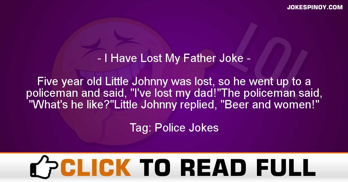 I Have Lost My Father Joke