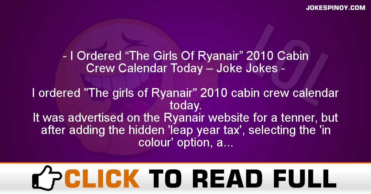 "I Ordered ""The Girls Of Ryanair"" 2010 Cabin Crew Calendar Today – Joke Jokes"
