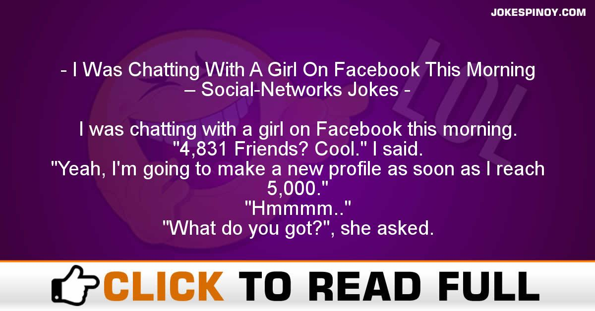 I Was Chatting With A Girl On Facebook This Morning – Social-Networks Jokes