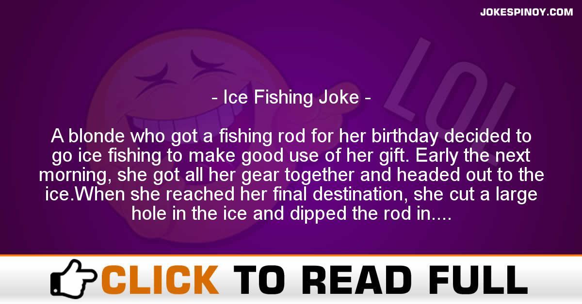 Ice Fishing Joke