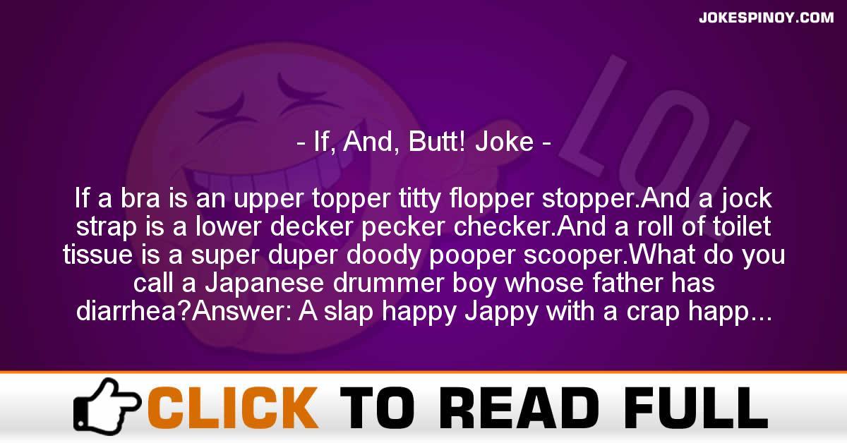 If And Butt Joke Pinoy Jokes