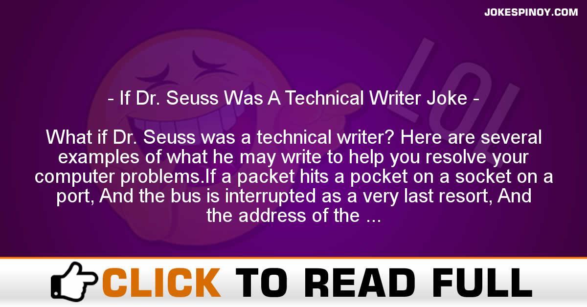 If Dr. Seuss Was A Technical Writer Joke