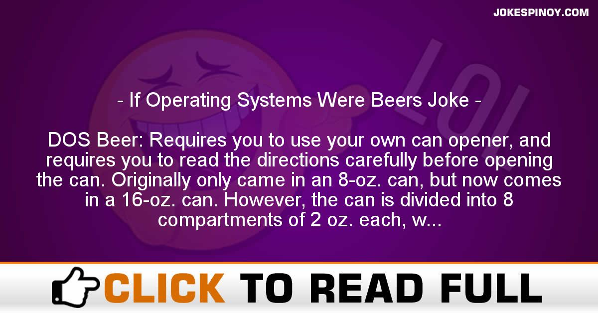 If Operating Systems Were Beers Joke