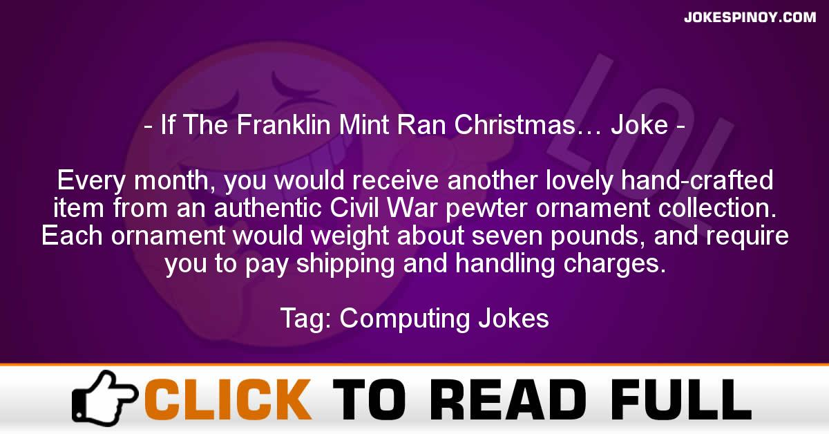 If The Franklin Mint Ran Christmas… Joke