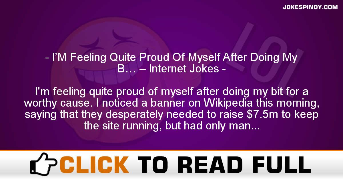 I'M Feeling Quite Proud Of Myself After Doing My B… – Internet Jokes