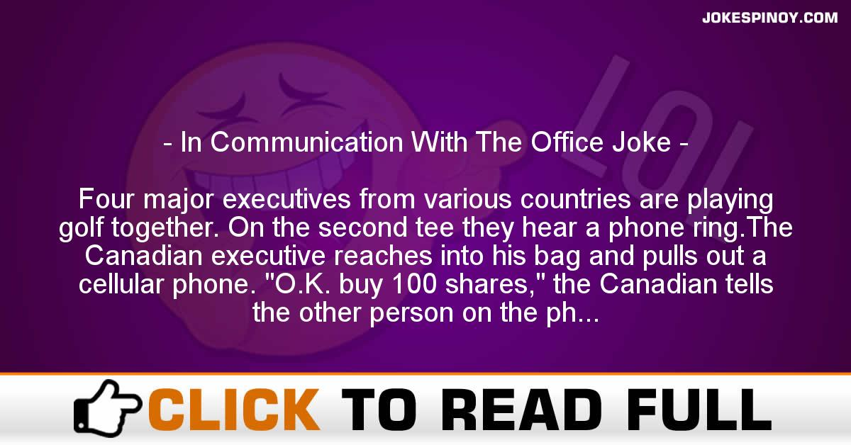 In Communication With The Office Joke