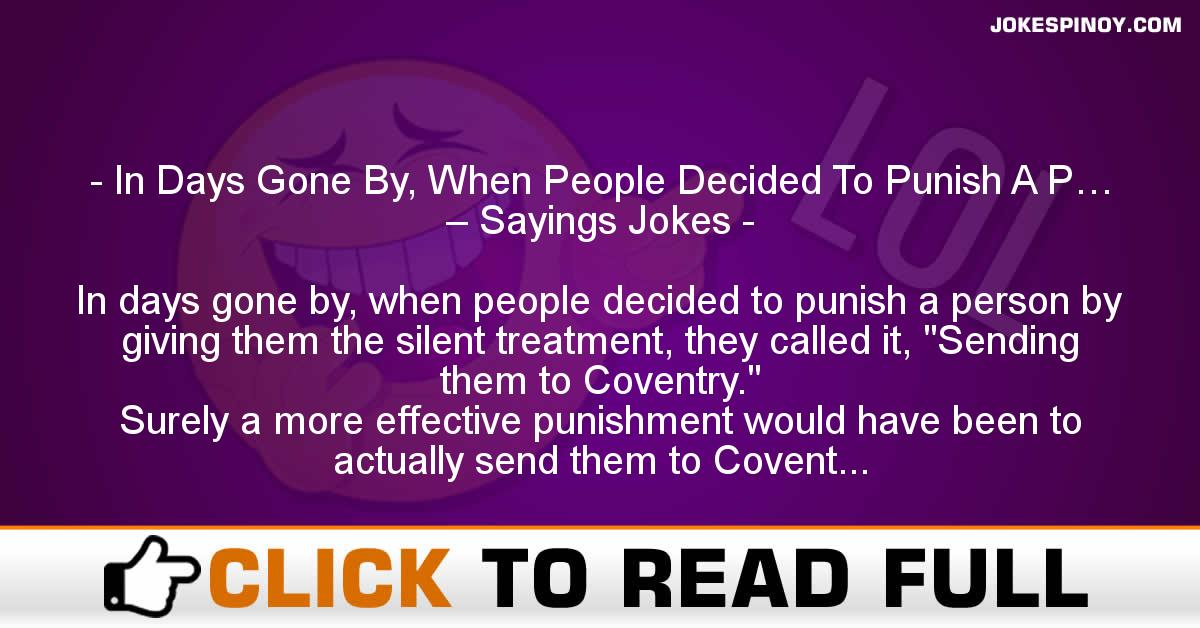 In Days Gone By, When People Decided To Punish A P… – Sayings Jokes