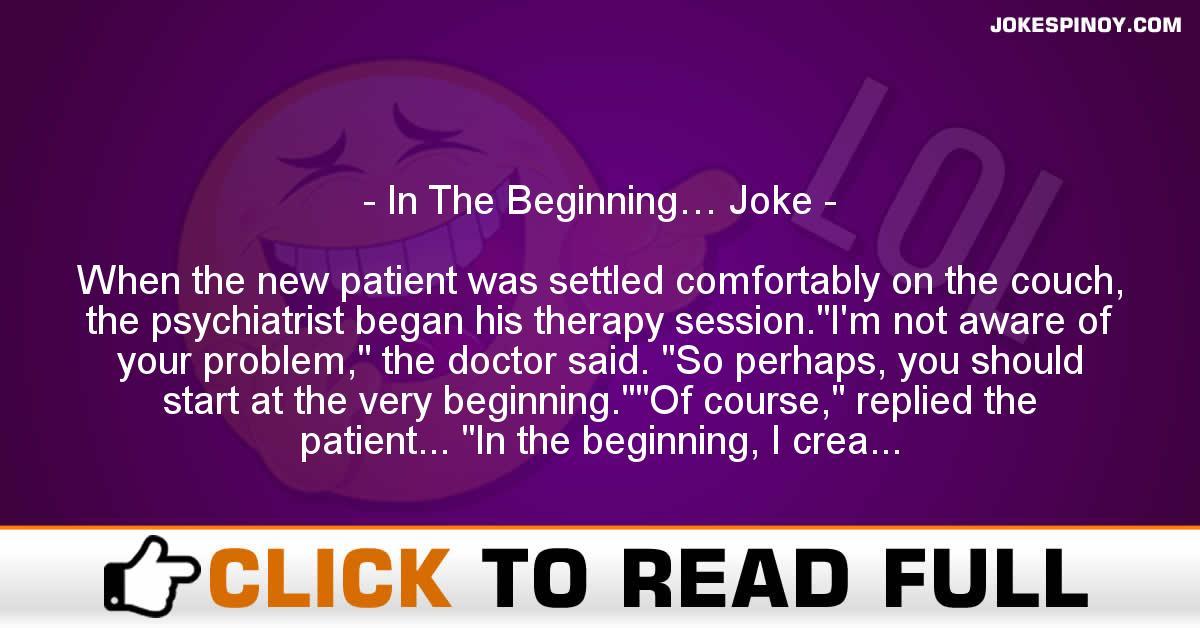 In The Beginning… Joke