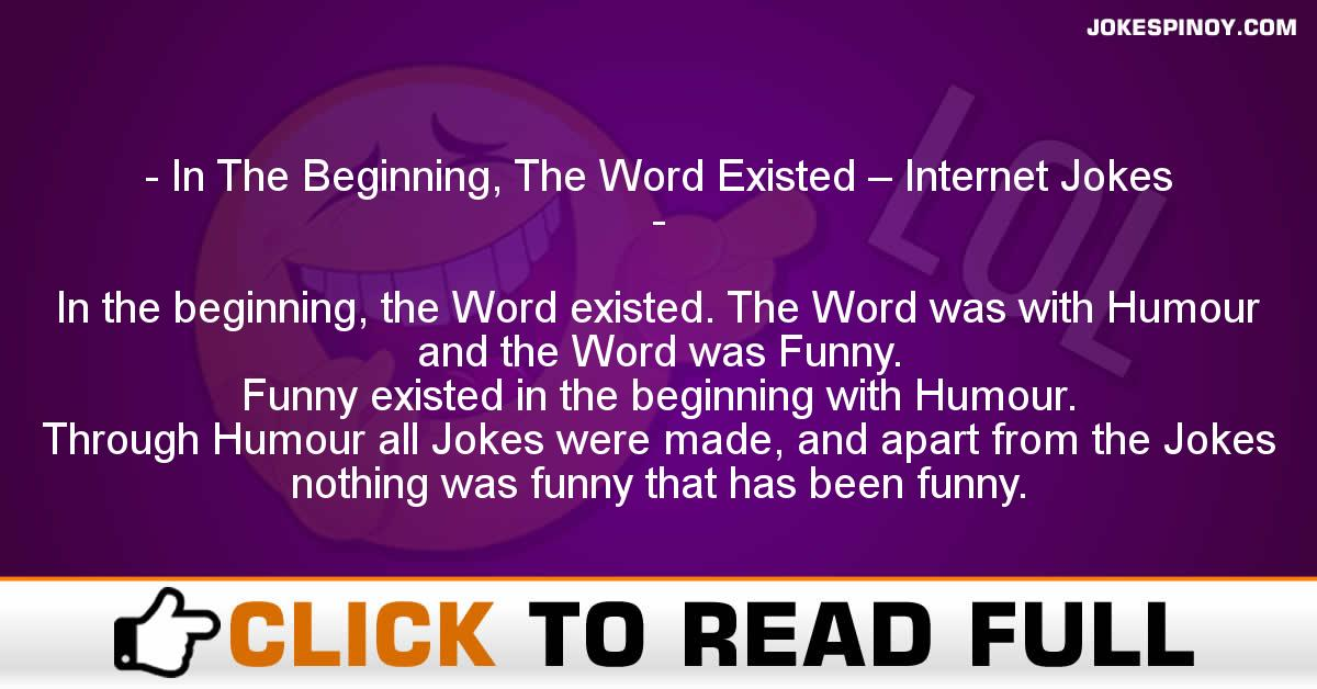 In The Beginning, The Word Existed – Internet Jokes