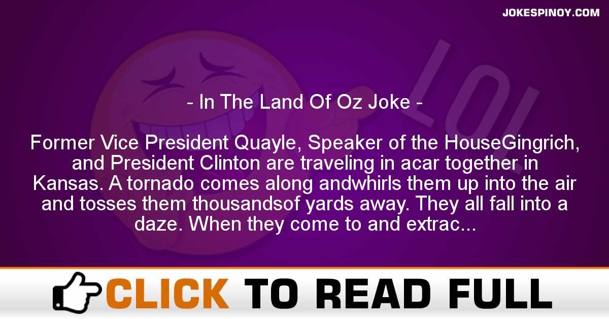 In The Land Of Oz Joke