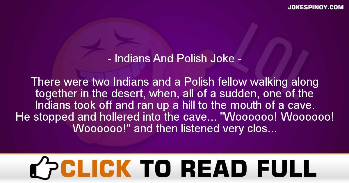 Indians And Polish Joke