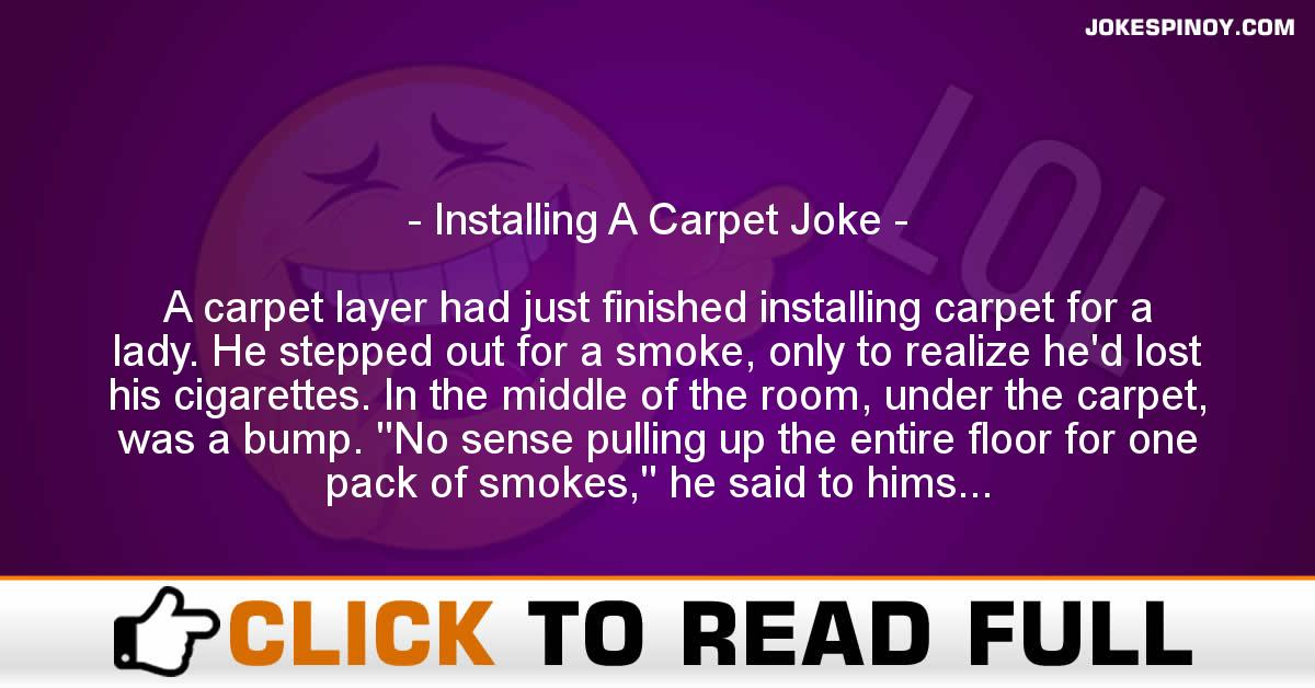 Installing A Carpet Joke