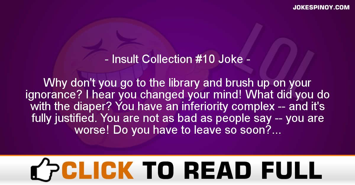 Insult Collection #10 Joke