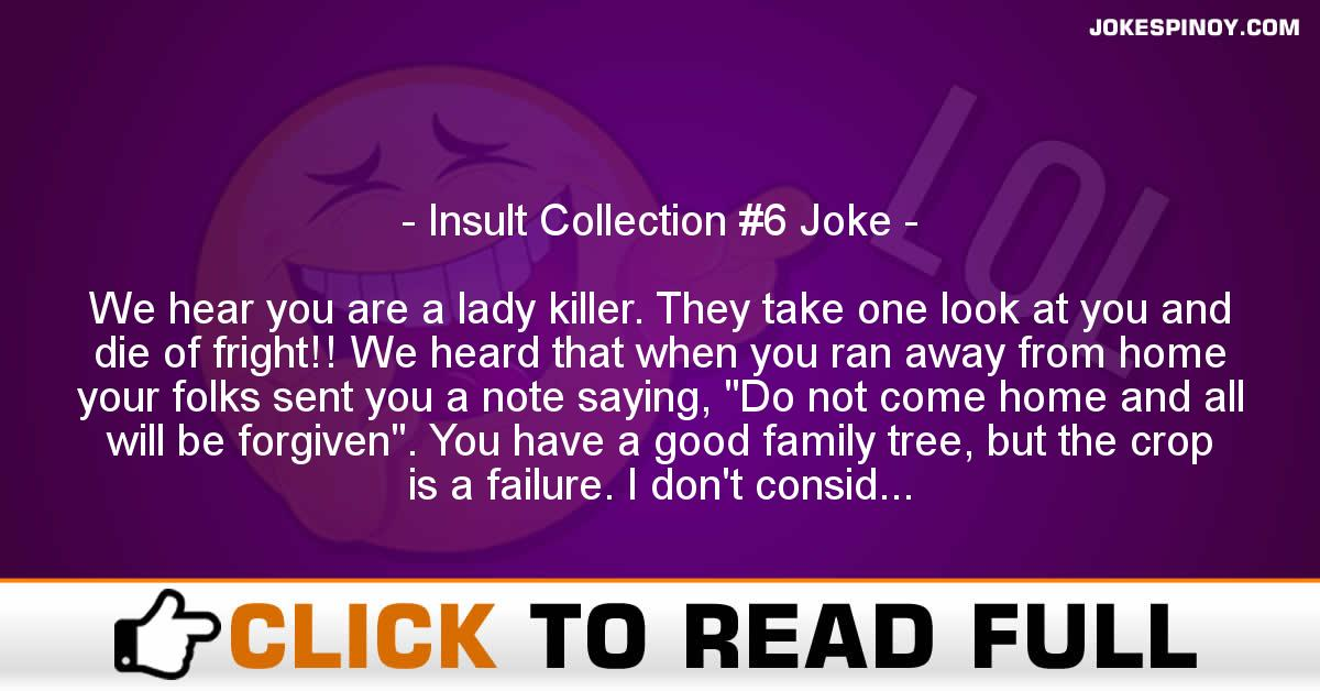 Insult Collection #6 Joke