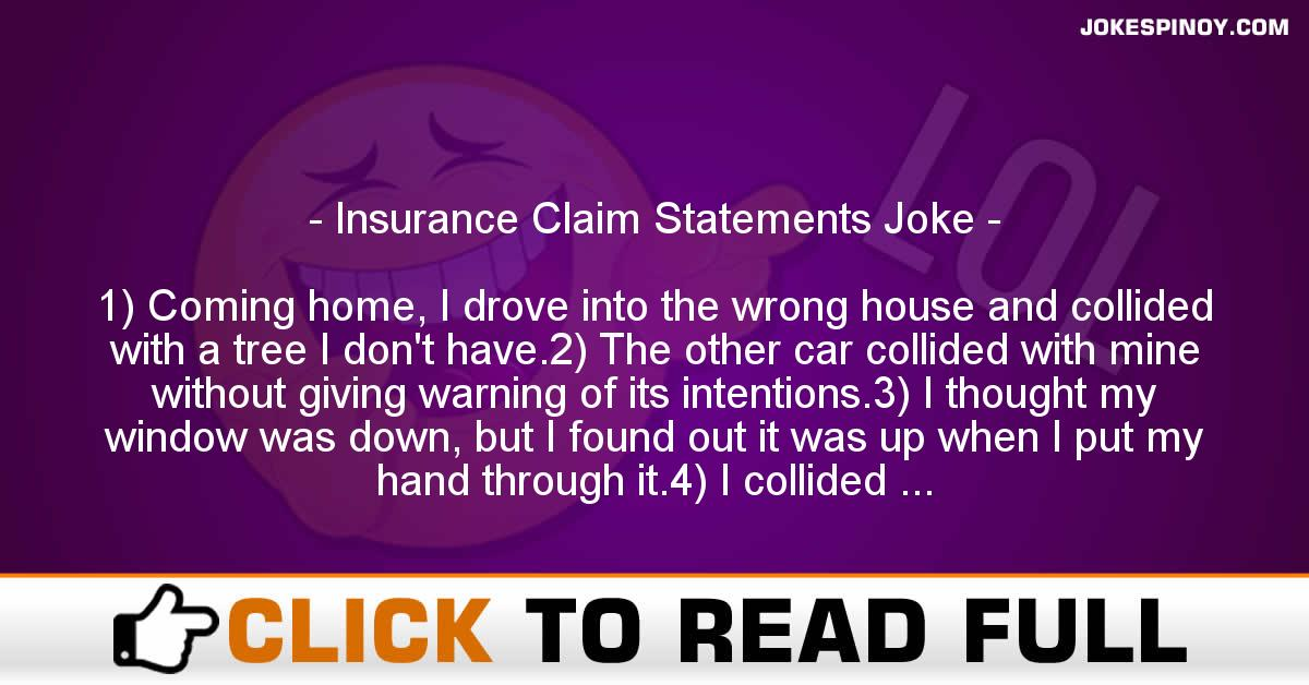 Insurance Claim Statements Joke