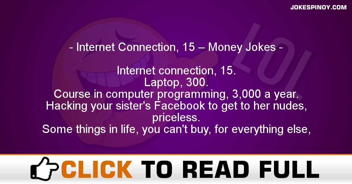 Internet Connection, 15 – Money Jokes