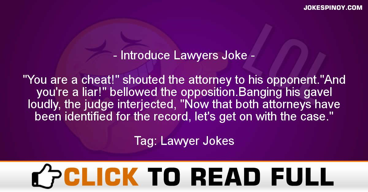 Introduce Lawyers Joke