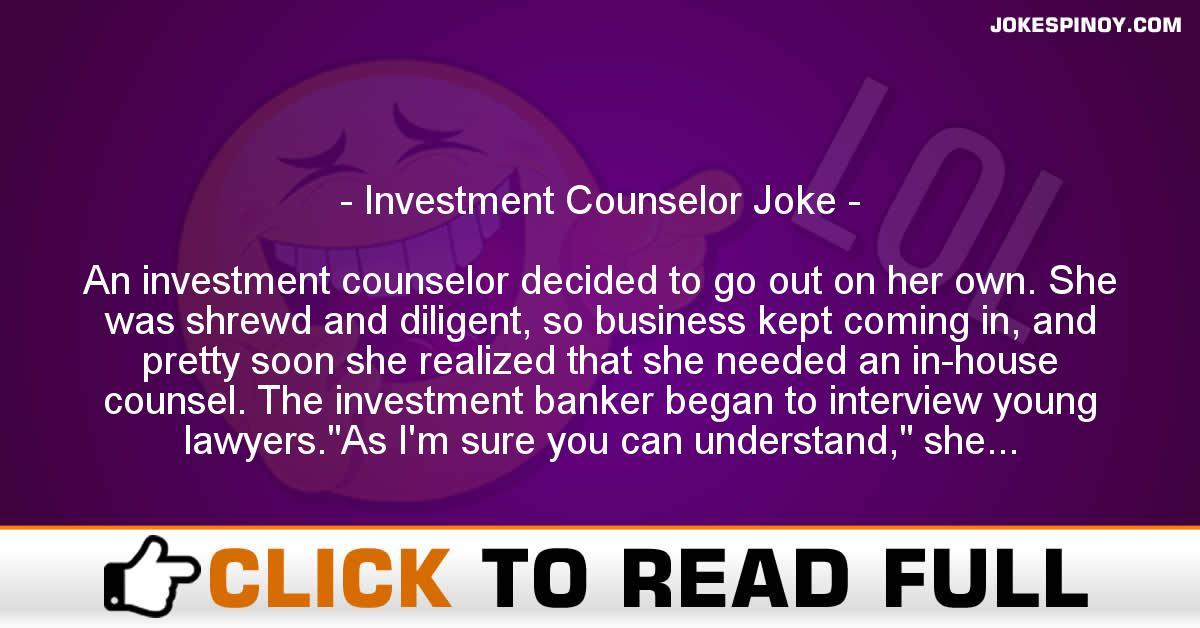 Investment Counselor Joke