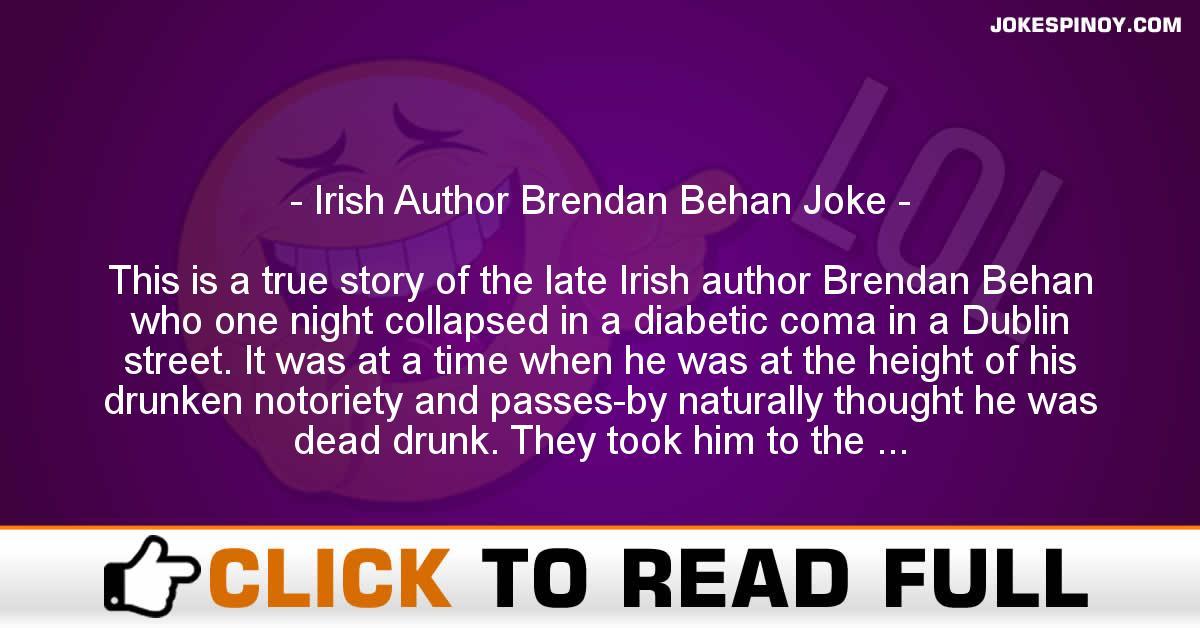 Irish Author Brendan Behan Joke
