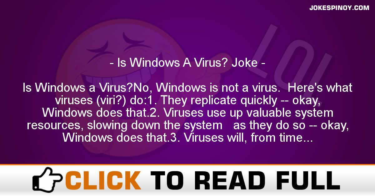 Is Windows A Virus? Joke
