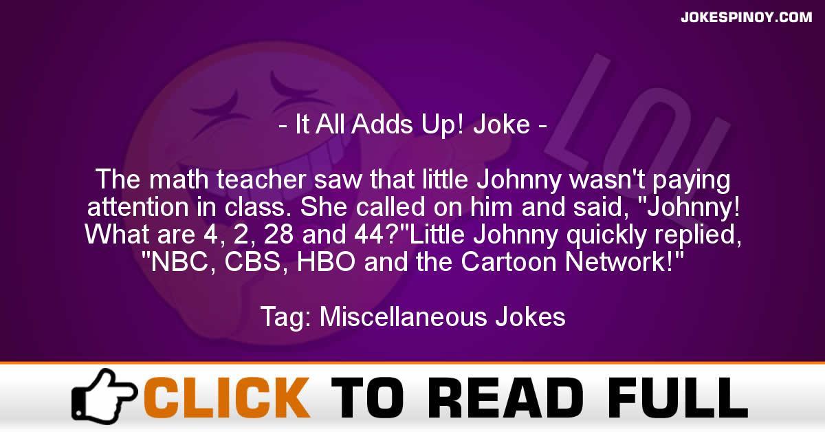 It All Adds Up! Joke