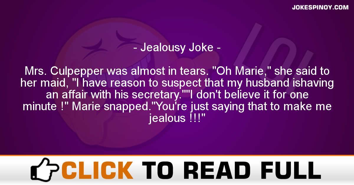Jealousy Joke