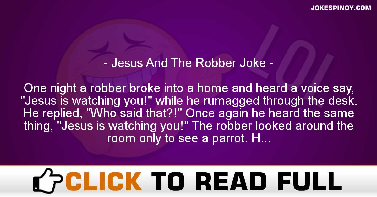 Jesus And The Robber Joke