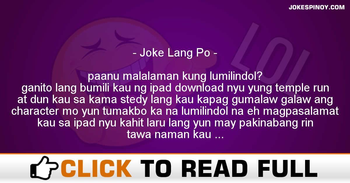 Joke Lang Po
