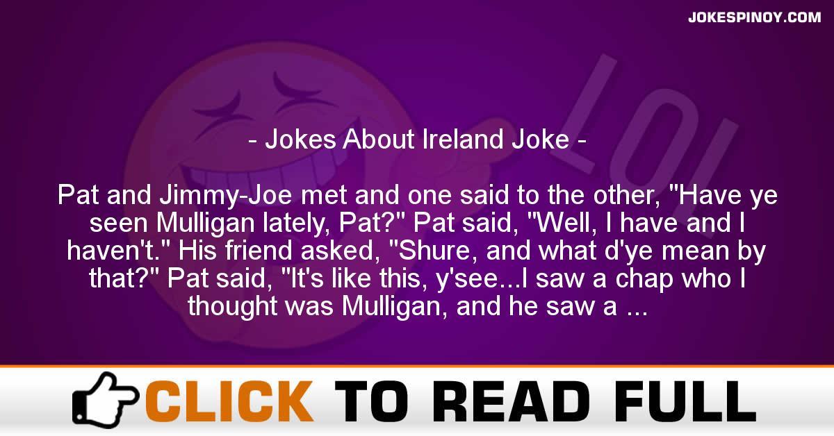 Jokes About Ireland Joke