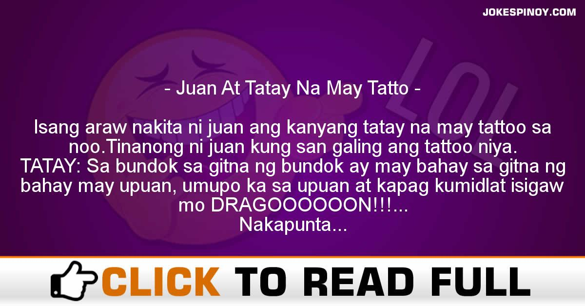 Juan At Tatay Na May Tatto