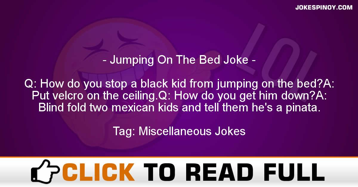 Jumping On The Bed Joke