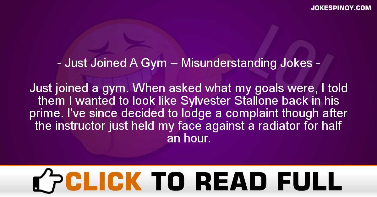 Just Joined A Gym – Misunderstanding Jokes