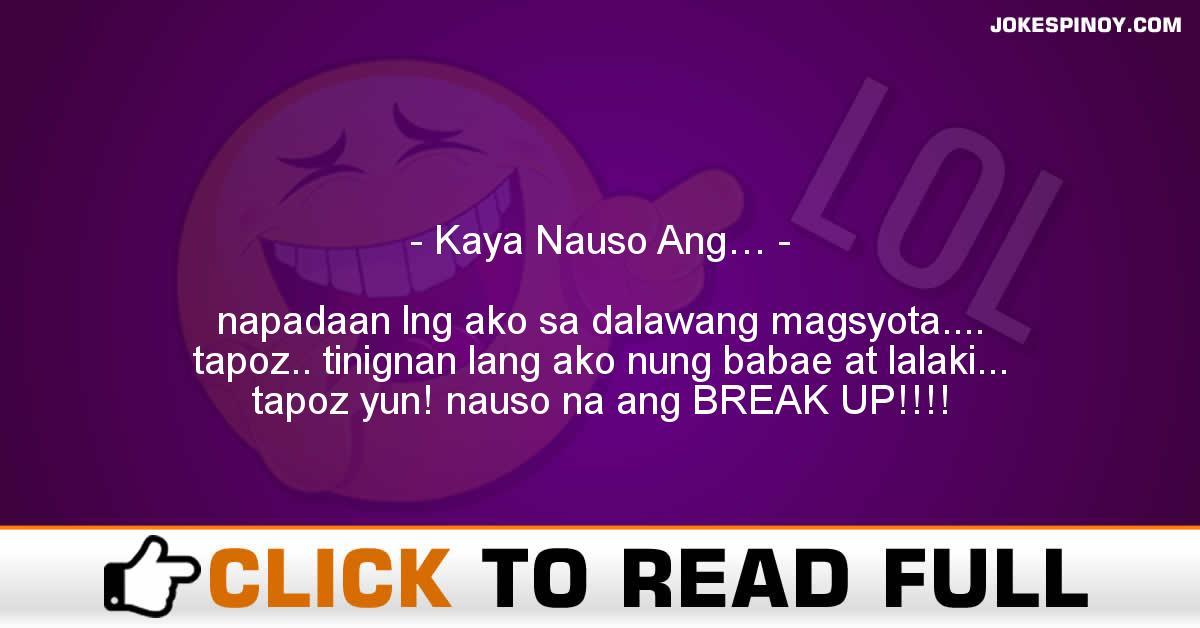 Kaya Nauso Ang…