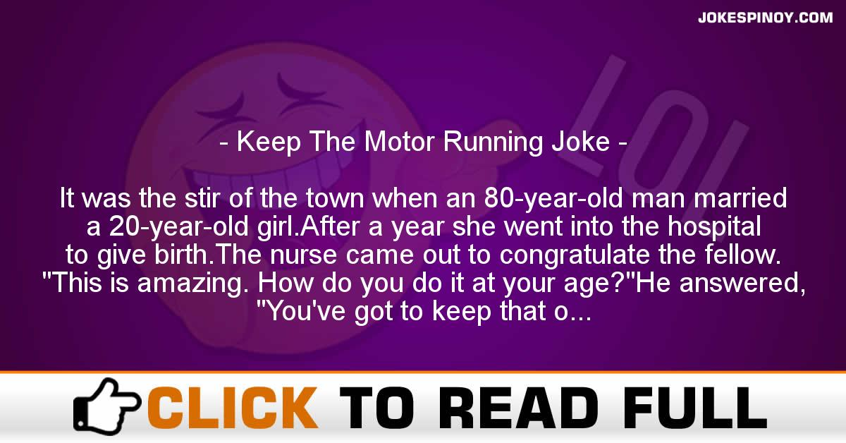 Keep The Motor Running Joke