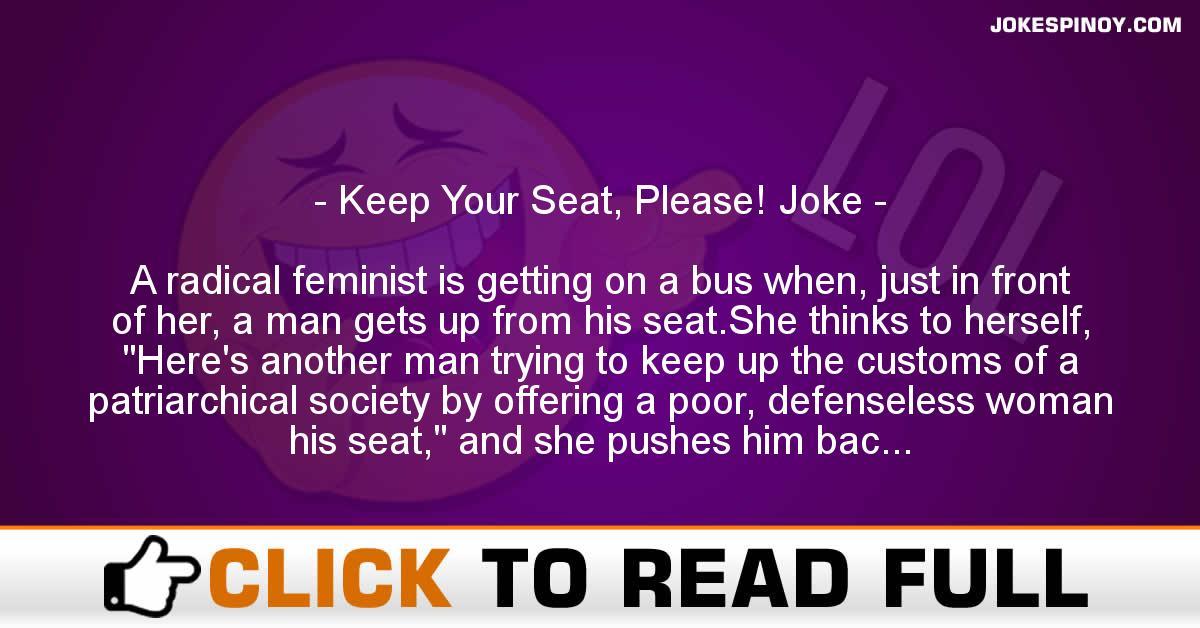 Keep Your Seat, Please! Joke