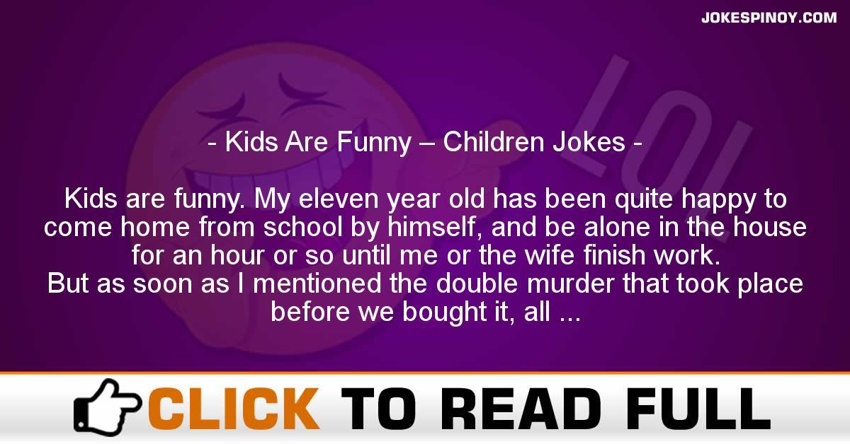 Kids Are Funny – Children Jokes