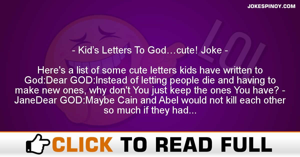 Kid's Letters To God…cute! Joke