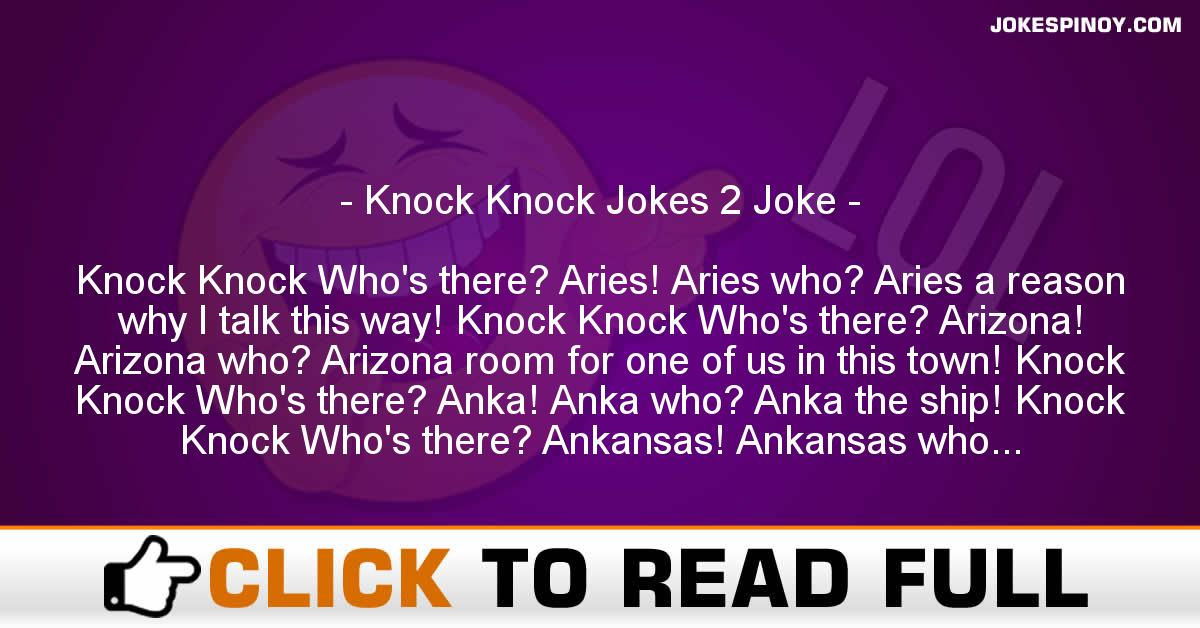 Knock Knock Jokes 2 Joke