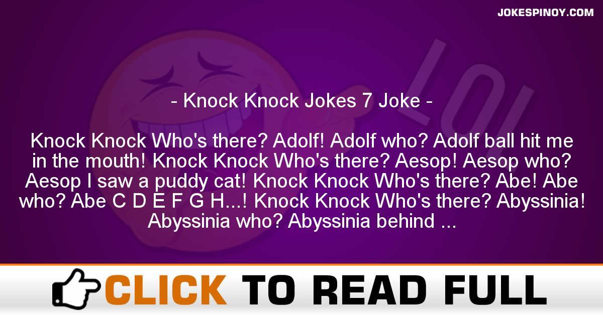 Knock Knock Jokes 7 Joke