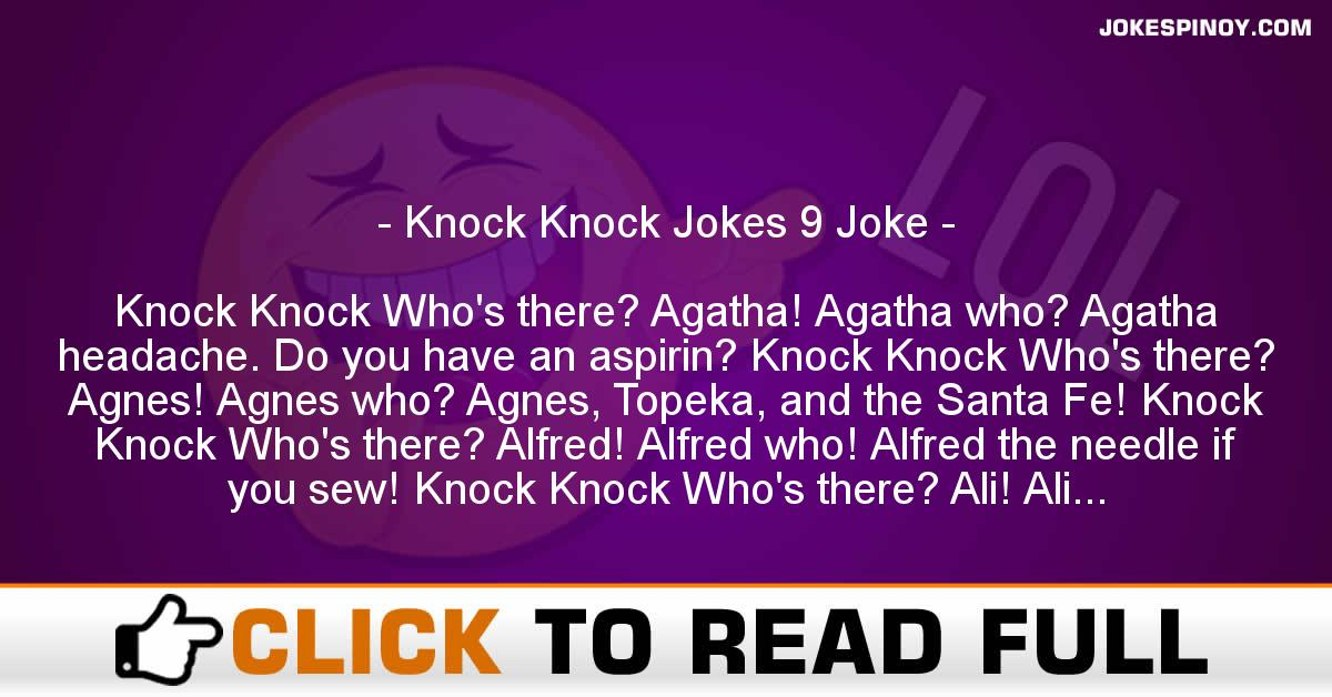 Knock Knock Jokes 9 Joke
