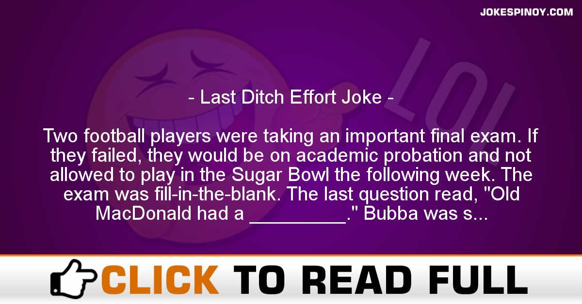 Last Ditch Effort Joke