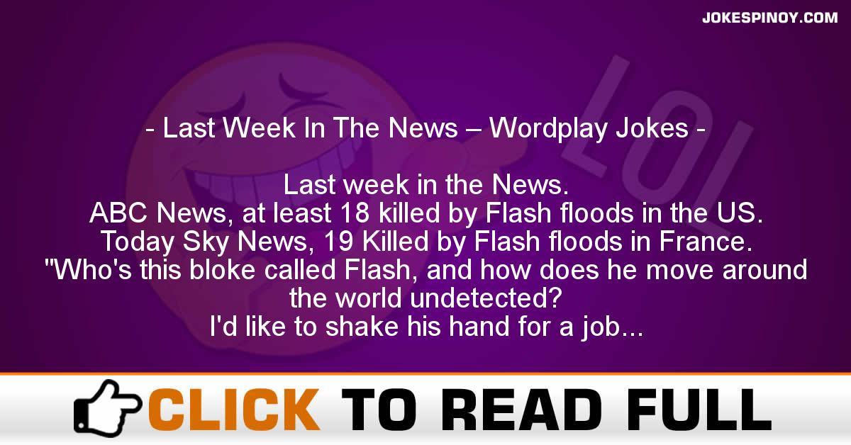 Last Week In The News – Wordplay Jokes