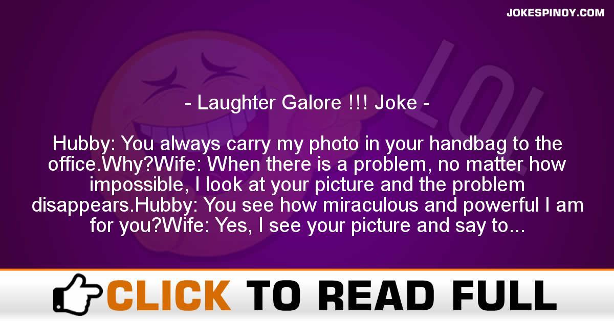 Laughter Galore !!! Joke