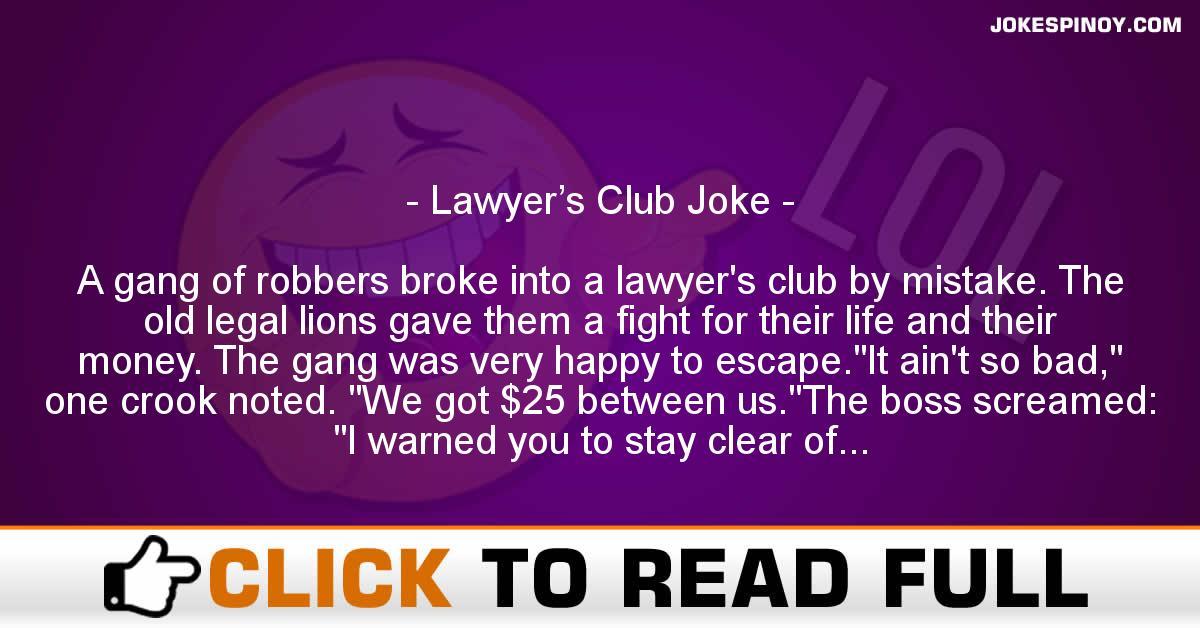 Lawyer's Club Joke
