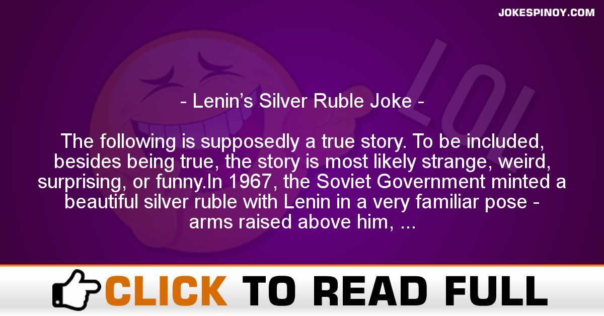 Lenin's Silver Ruble Joke