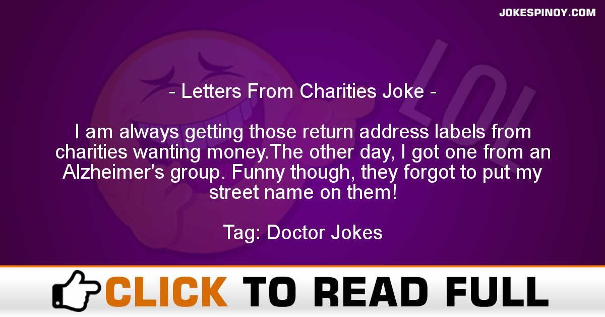 Letters From Charities Joke
