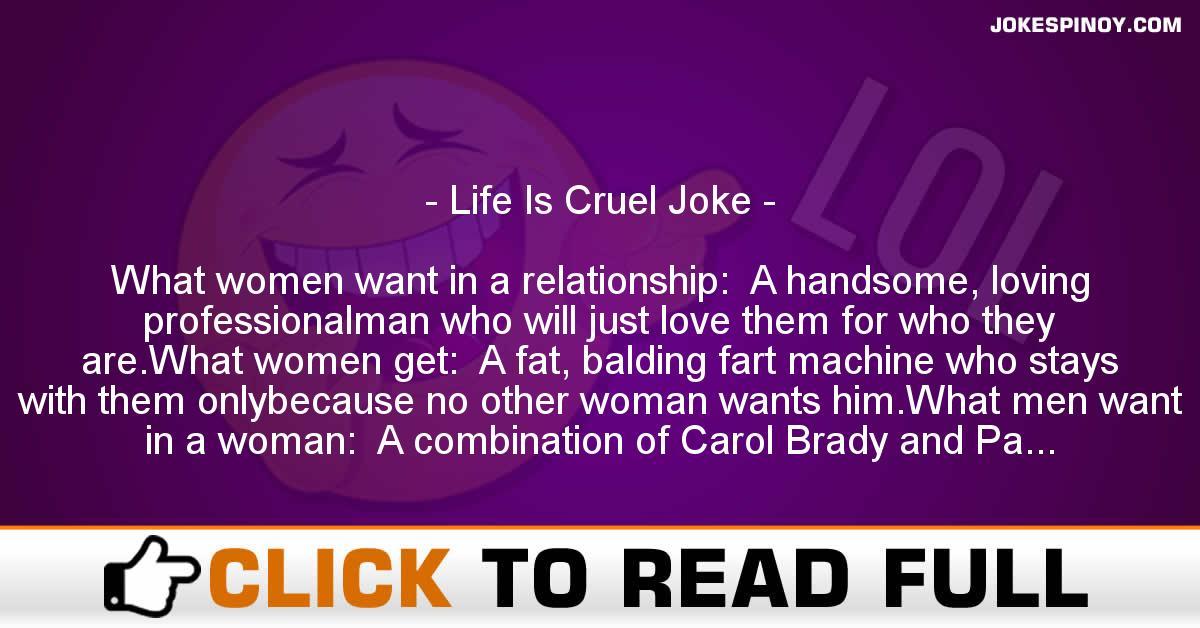 Life Is Cruel Joke